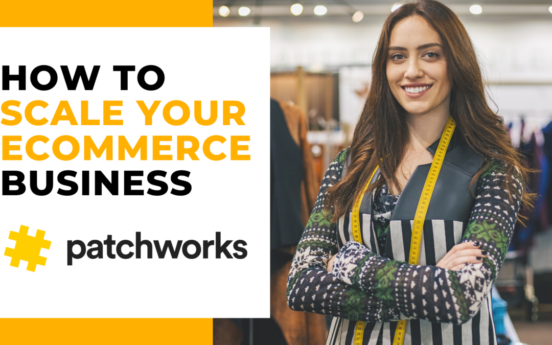 How to Scale Your eCommerce Business
